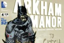 Preview VO – Arkham Manor #4