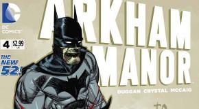 Preview VO – Arkham Manor #4