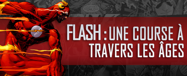 Actualités : DC Planet - Page 2 Flash-Course-travers-ages-610x250