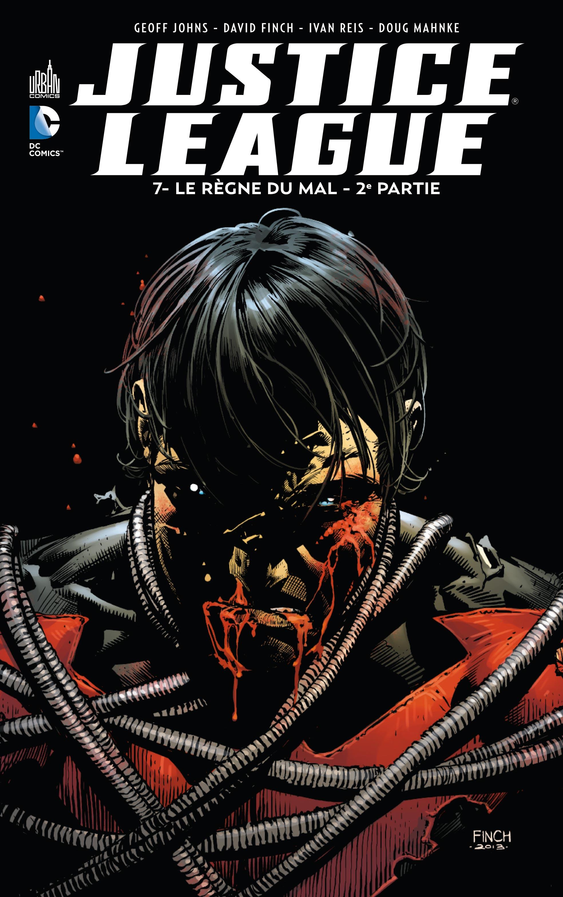 Critique de Justice League Tome 7 - Le Règne du Mal