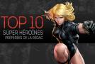 Top 10 (selon nous) #3 : Super-héroïnes