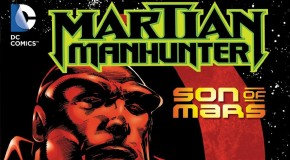 Review VO – Martian Manhunter : Son of Mars
