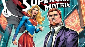 Preview VO – Convergence : Supergirl : Matrix #1