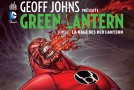 Review VF – Geoff Johns Présente Green Lantern Tome 6 : La Rage des Red Lantern