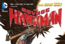 Review VO – The Savage Hawkman Vol. 1 : Darkness Rising