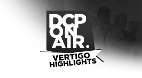 DCP On Air : Vertigo Highlights #1 – Swamp Thing