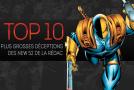 Top 10 (selon nous) #8 : plus grosses déceptions des New 52
