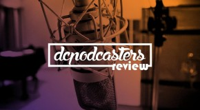 #DCPodcasters – Review #6