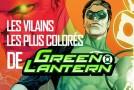 Dossier – Les vilains les plus colorés de Green Lantern