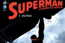 Review VF – Superman, l'homme de demain tome 1 : Ulysse
