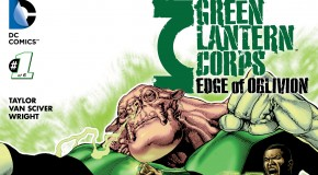 Review VO – Green Lantern Corps : Edge of Oblivion #1