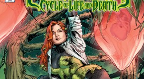 Review VO – Poison Ivy : Cycle of Life & Death #1