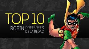 Top 10 (selon nous) #12 : les meilleurs Robins !