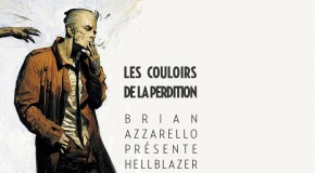 Brian Azzarello présente Hellblazer annoncé par Urban Comics
