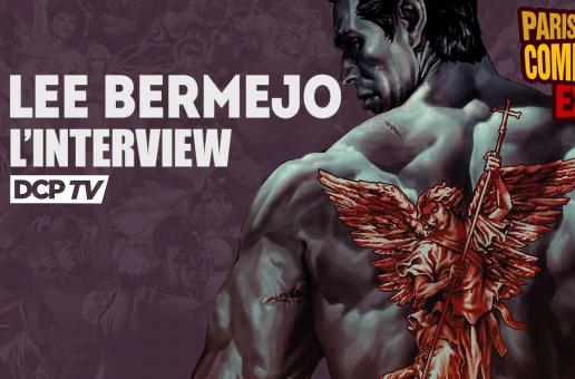 PCE 2016 – L'interview vidéo de Lee Bermejo