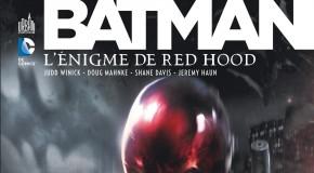 Review VF – Batman : L'énigme De Red Hood