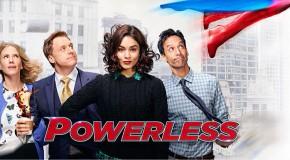 Le premier trailer de la série Powerless est en ligne