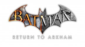 Batman : Return to Arkham repoussé indéfiniment