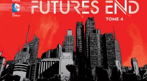 Review VF – Futures End Tome 4