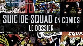 Dossier - Suicide Squad en comics