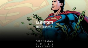 Urban annonce Superman : Adieu Kryptonite