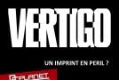 LCF 2016 – Conférence Vertigo : un imprint en péril ?