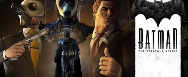 Test - Batman : The Telltale Series Episode #3