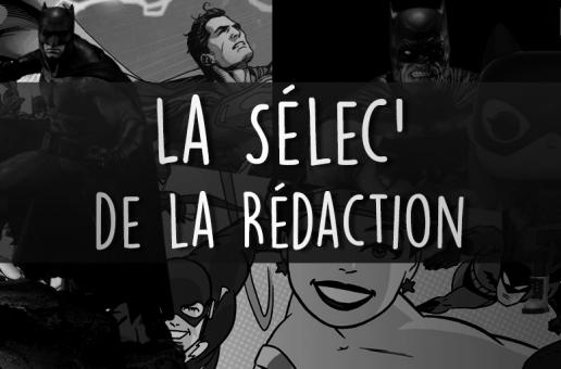 La sélec' de la Rédaction #3 – Novembre 2016