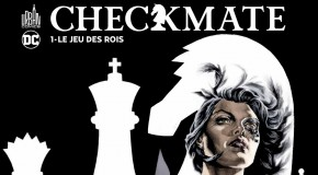 Review VF – Checkmate Tome 1
