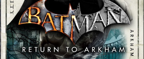 Test - Batman : Return to Arkham