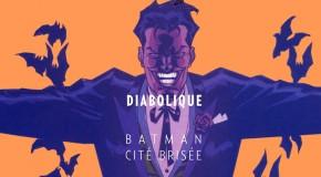 Urban annonce Batman: Cité Brisée