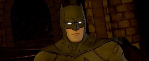 Un trailer pour le dernier épisode du Batman de Telltale Games