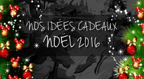 Nos idées cadeaux DC et Vertigo pour Noël 2016