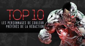 Top 10 (selon nous) #20 : Les personnages de couleur