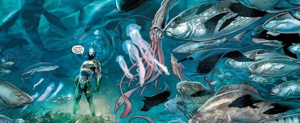 Off My Mind #42 : Aquaman, topologie Atlantéenne