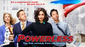 Review TV - Powerless S01E01