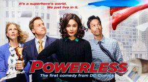 NBC déprogramme Powerless de son planning de diffusion