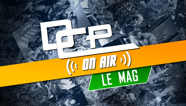 dcp on air le mag