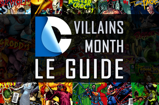 Guide du Villains Month