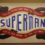 Exposition : Superman, Batman & Co... mics ! à la Maison d'Ailleurs 18