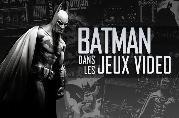 Dossier - Batman dans les Jeux Vidéos