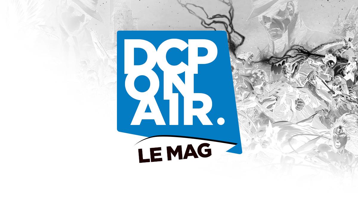 DCP On Air - Le Mag