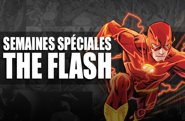 Semaines spéciales Flash