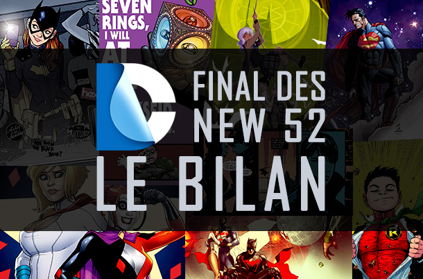 DC Comics : Bilan Final des New 52