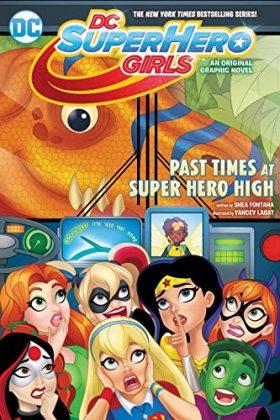 Un cinquième Graphic Novel pour les DC Super Hero Girls 3