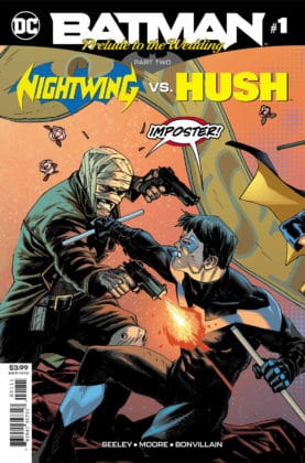 Preview VO - Batman : Prelude to the Wedding - Nightwing Vs. Hush #1 1