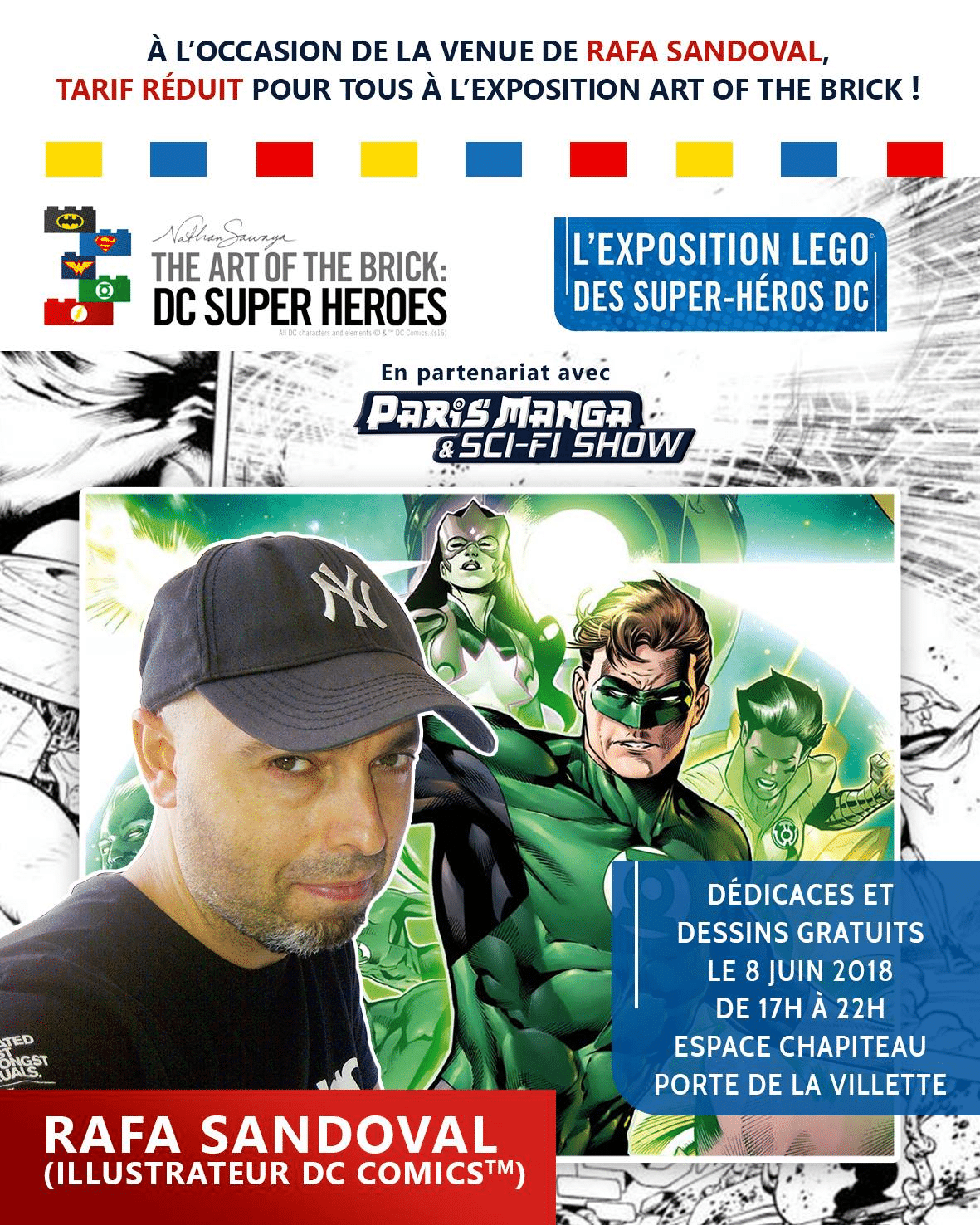 The Art Of The Brick : DC Super Heroes invite Rafa Sandoval le 08 juin 1
