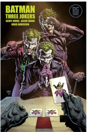DC Comics : Annonces, Informations, News... - Page 8 Three-Jokers-277x420