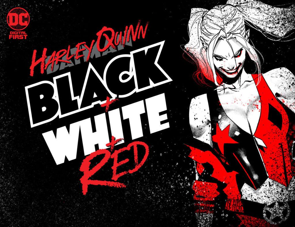 DC annonce un comics Harley Quinn Black + White + Red en numérique 1