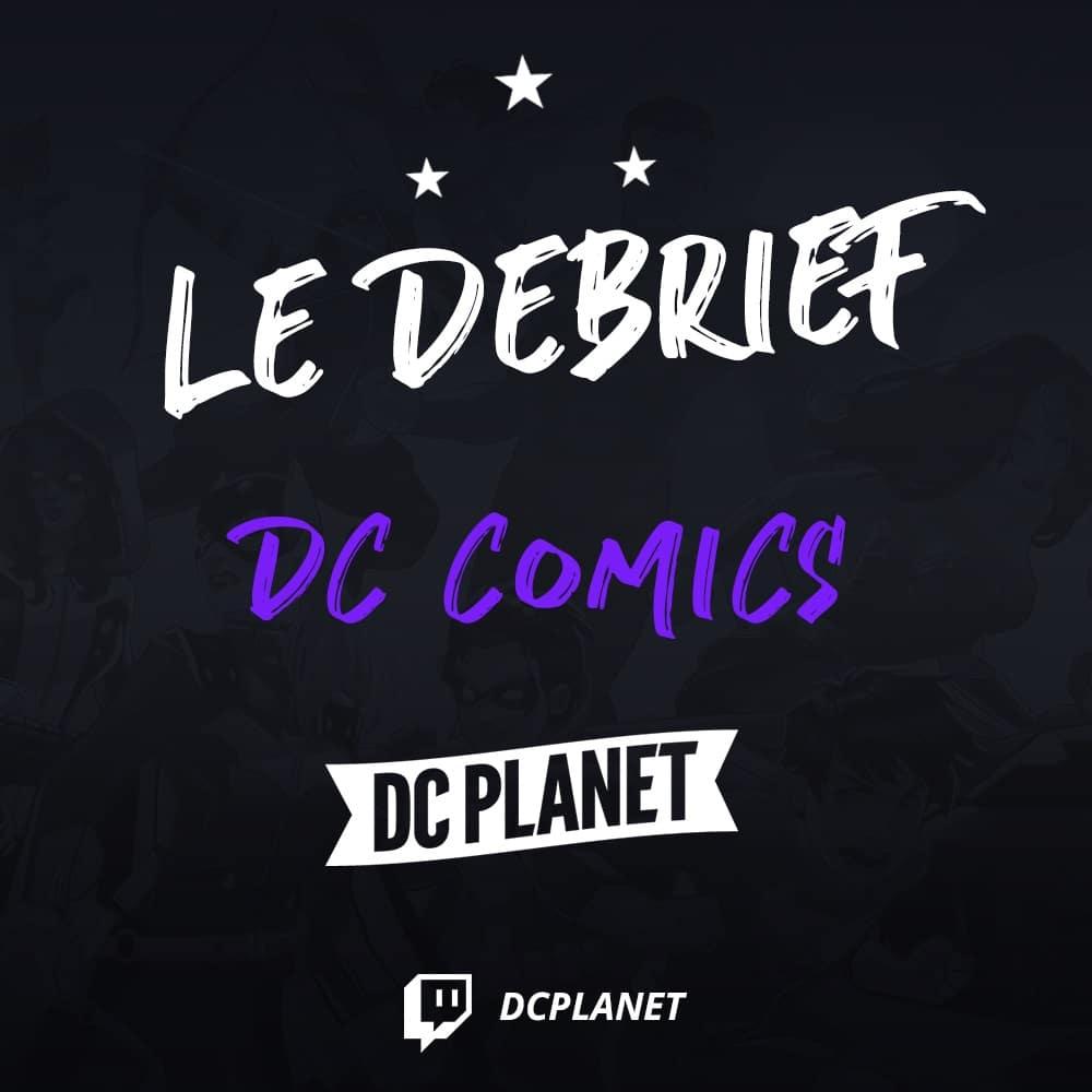 DC Planet s'installe sur Twitch pour débattre de l'actu 34